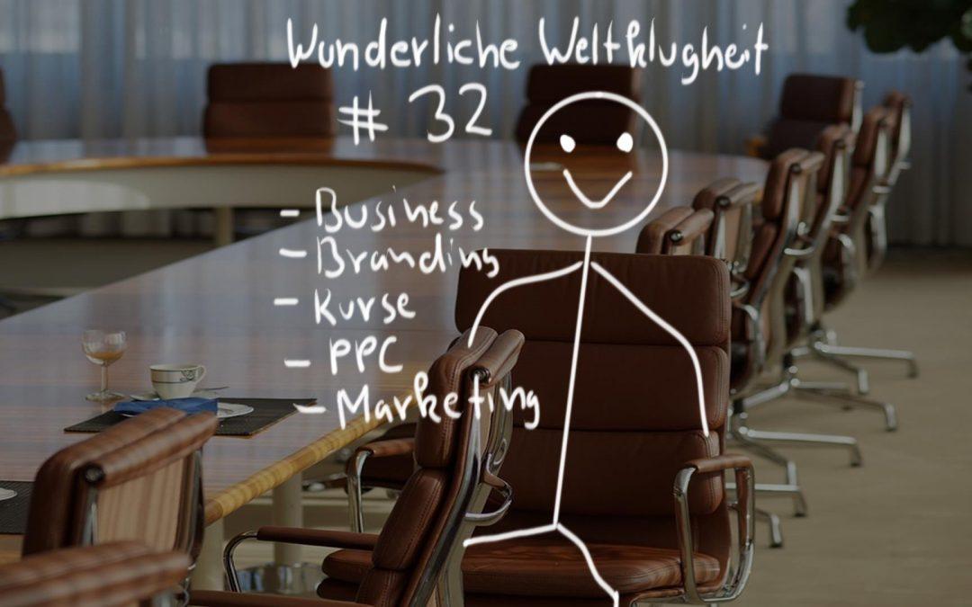 Wunderliche Weltklugheit #32 – Online-Business Updates, Rebranding, Online-Business mit Thomas, teure Fehler, Business skalieren – die Strategie
